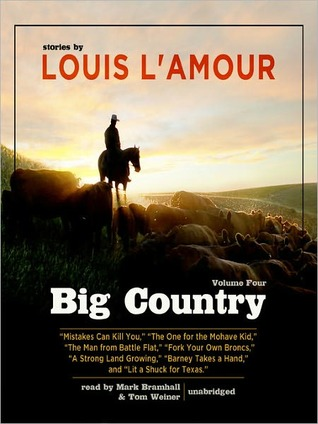 Big Country, Volume 4: Stories of Louis L'Amour