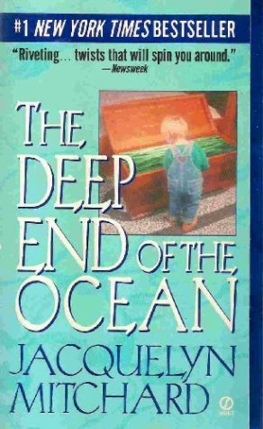 The Deep End of the Ocean by Jacquelyn Mitchard