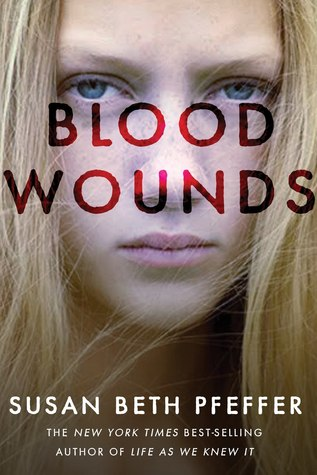 Blood Wounds by Susan Beth Pfeffer