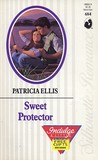 Sweet Protector (Silhouette Romance, No 684) (Harlequin Silhouette Romance, No 84)