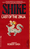 Last of the Zinja (Shike 2)