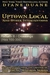 Uptown Local and Other Interventions by Diane Duane