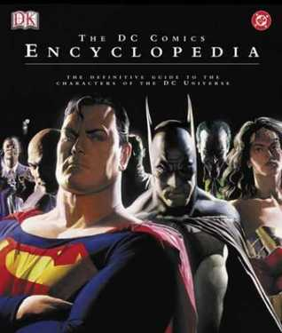 The DC Comics Encyclopedia by Scott Beatty