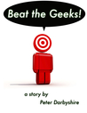 Beat the Geeks: A Story