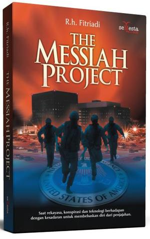 The Messiah Project (The Chronicles of Holywars, #2) by R.h. Fitriadi