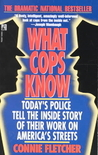 What Cops Know