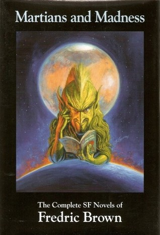 Martians and Madness by Fredric Brown