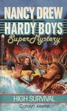 High Survival (Nancy Drew and the Hardy Boys: Super Mystery #10)