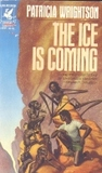 The Ice is Coming (Book of Wirrun, #1)