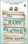 The Baby Planner by Josie Brown