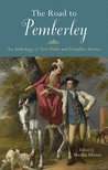 The Road to Pemberley: An Anthology of New Pride and Prejudice Stories