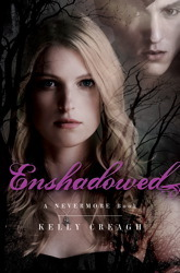 Enshadowed by Kelly Creagh