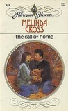 The Call Of Home (Harlequin Presents, No 959)