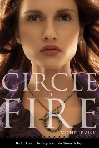 Circle of Fire by Michelle Zink