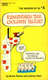 Remember the Golden Rule! (The Wizard of Id #4)