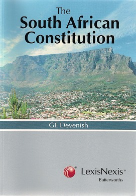 The South African Constitution by G.E. Devenish