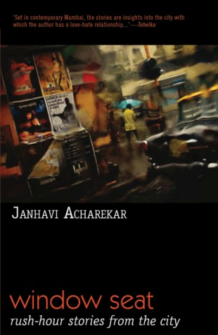 Window seat by janhavi acharekar reviews discussion for Window quotes goodreads