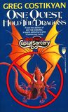 One Quest, Hold the Dragons (Cups and Sorcery, #2)