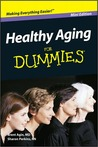 Healthy Aging for Dummies, Mini Edition
