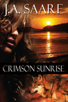 Crimson Sunrise (Crimson Trilogy #2)
