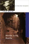 Murder in the Bastille (Aimee Leduc Investigations, #4)
