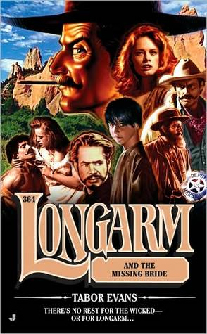 Longarm and the Missing Bride (Longarm, #364)