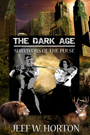 The Dark Age by Jeff W. Horton