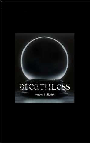 Breathless by Heather C. Hudak