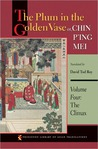 The Plum in the Golden Vase or, Chin P'ing Mei: Volume Four: The Climax (Princeton Library of Asian Translations)