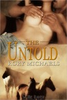 The Untold: A Macon Valley Menage Story