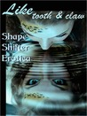 Like Tooth and Claw: Shape Shifter Erotica