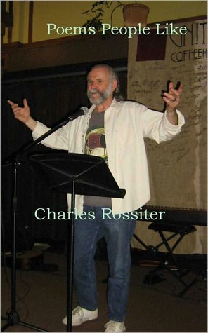 Poems People Like by Charles Rossiter