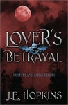 Lover's Betrayal (Misfits of the Lore, #1)