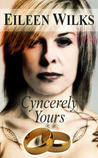 Cyncerely Yours (World of the Lupi, #4.5)
