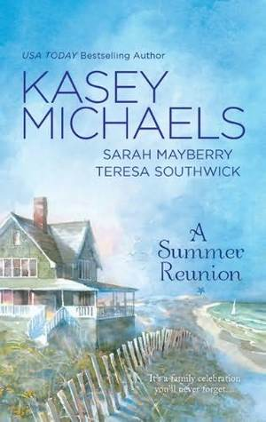 A Summer Reunion by Kasey Michaels