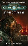Spectres (Starcraft: Ghost, #2)