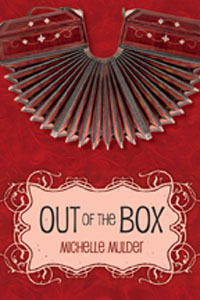 Out of the Box by Michelle Mulder