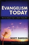 Evangelism Today: Effectively Sharing the Gospel in a Rapidly Changing World