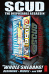 Scud: The Disposable Assassin - The Whole Shebang!
