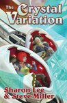 The Crystal Variation (Liaden Universe, #1-3)