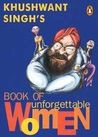 Khushwant Singh's Book of Unforgettable Women