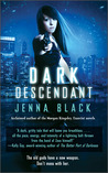 Dark Descendant (Nikki Glass, #1)