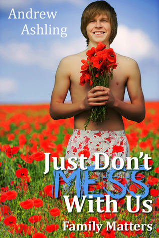 Just Don't Mess With Us by Andrew Ashling