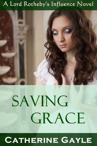 Saving Grace by Catherine Gayle