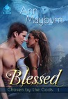 Blessed (The Chosen, #2)