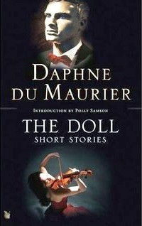 The Doll by Daphne du Maurier