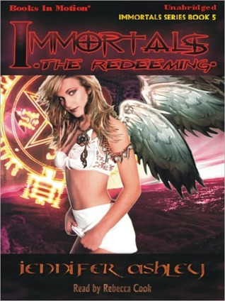 The Redeeming: Immortals Series, Book 5