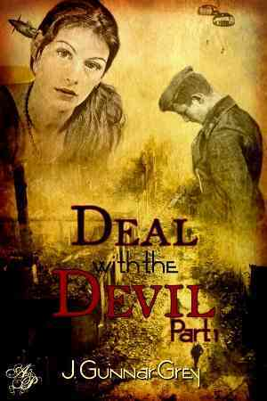 Deal With the Devil, Part One by J. Gunnar Grey