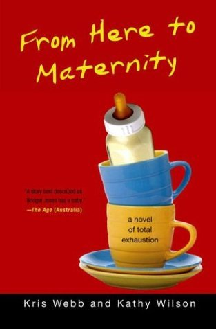 From Here to Maternity by Kris Webb