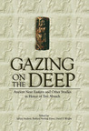 Gazing on the Deep: Ancient Near Eastern and Other Studies in Honor of Tsvi Abusch
